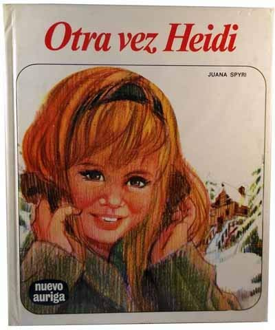 9788472810914: Otra Vez Heidi