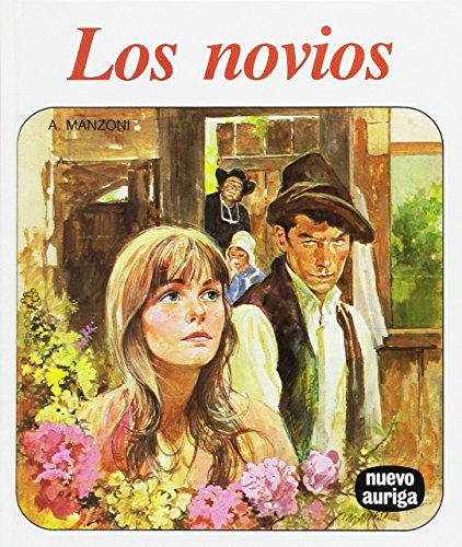 9788472811355: Los novios (Nuevo Auriga)