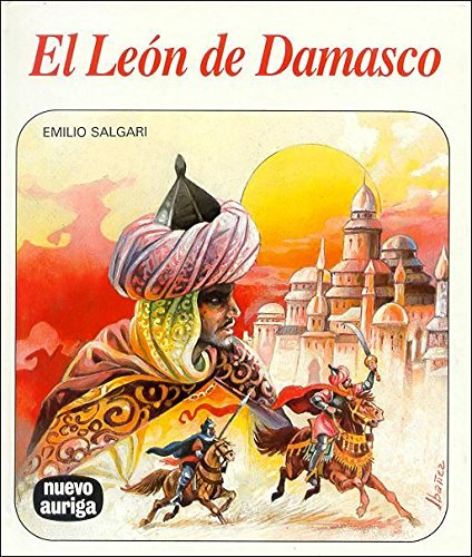 9788472811614: El León de Damasco (Nuevo Auriga)