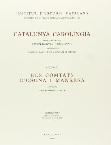 9788472834705: CATALUNYA CAROLINGIA 4/1 (MEMÒRIES DE LA SECCIÓ HISTÒRICO-ARQ)