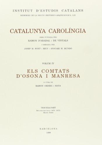9788472834729: CATALUNYA CAROLINGIA 4/3 (MEMÒRIES DE LA SECCIÓ HISTÒRICO-ARQ)