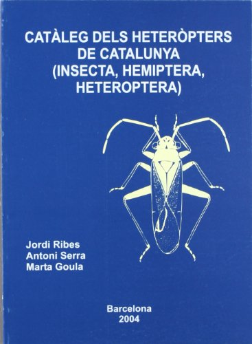 9788472837256: Catàleg dels heteròpters de Catalunya (Insecta, Hemiptera, Heteroptera) (FORA COL·LECCIÓ)
