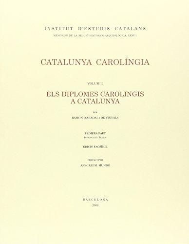 9788472839359: Catalunya carolingia 2/1 : els diplomes carolingis a catalunya : introduccio, textos