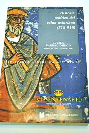 9788472862739: Historia política del Reino Asturiano, 718-910 (Biblioteca histórica asturiana) (Spanish Edition)