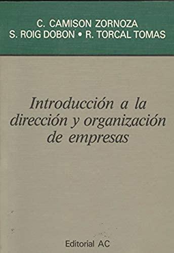 9788472880573: Introduccion a la direccion y organizacion de empresas