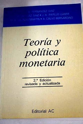 9788472880771: Teoría y política monetaria (Master mercados financieros) (Spanish Edition)