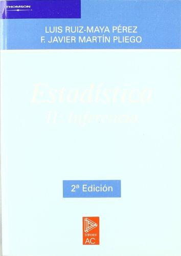 Estadistica ii. inferencia.: Martin Pliego F.