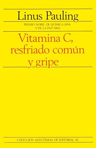 9788472882027: Vitamina C, resfriado comun y gripe