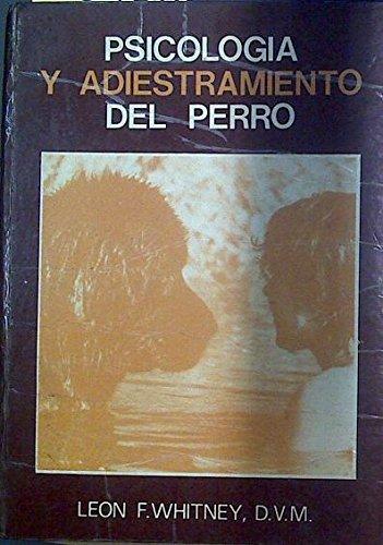 9788472900097: PSICOLOGIA Y ADIESTRAMIENTO DEL PERRO