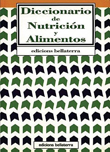 9788472900332: Diccionario de nutrición y alimentos