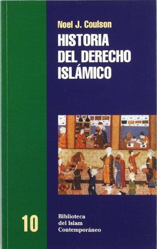 9788472900998: Historia del derecho islámico