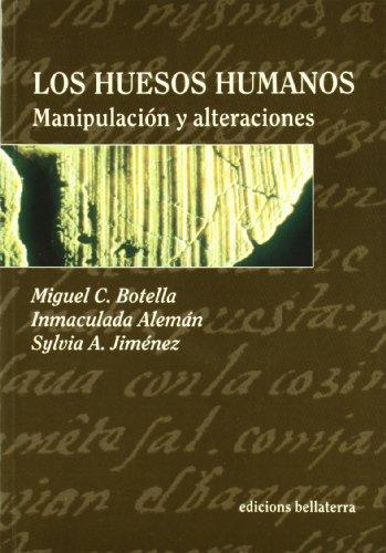 9788472901322: Los huesos humanos: Manipulacion y alteraciones (Spanish Edition)
