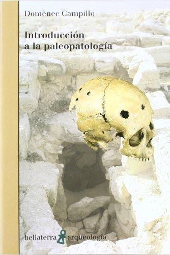 Introduccion a la Paleopatologia (Paperback): Domenec Campillo