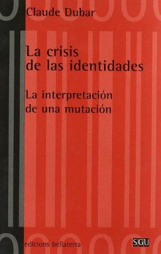 9788472901858: Crisis de las identidades
