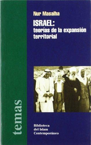9788472901902: Israel. Teorías de la expansión territorial
