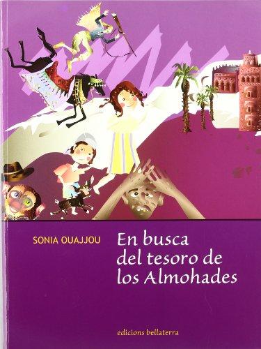 El tesoro de los almohades (Paperback): Sonia Ouajjou