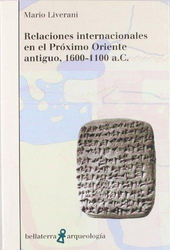 9788472902282: Relaciones internacionales en el próximo Oriente antiguo, 1660-1100 a.C.