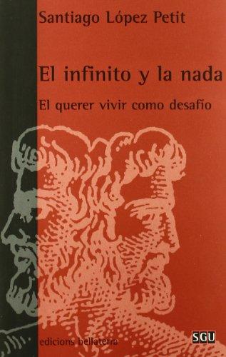 9788472902312: El infinito y la nada