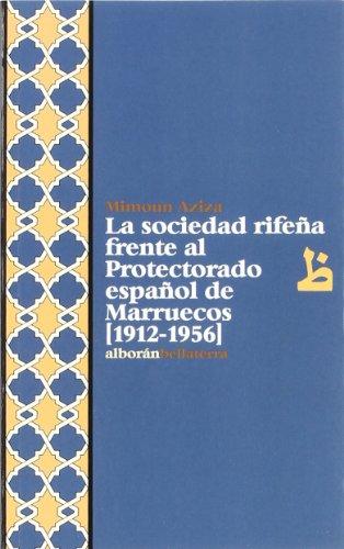 9788472902367: Sociedad rifeña frente al protectorado