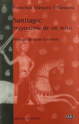9788472902411: Santiago. Trayectoria de un mito (General Universitaria)