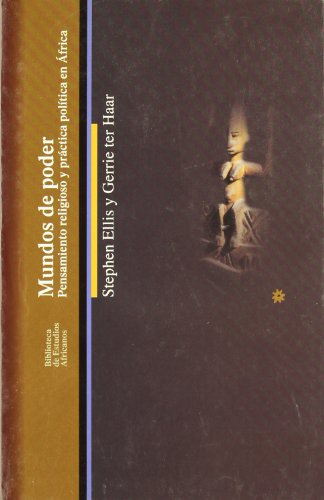 Mundos de poder: Pensamiento religioso y practica: Ellis, Stephen and