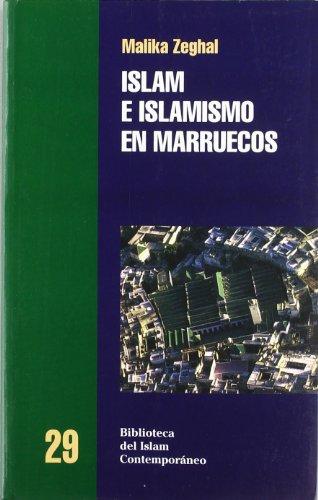 9788472903081: Islam e islamismo en Marruecos (Biblioteca Del Islam Contemporaneo/Contempoary Islam Library)