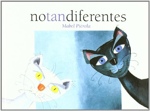 9788472903432: No Tan Diferentes/ Not So Different (Spanish Edition)