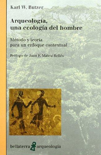 9788472903487: Arqueologia, un Ecologia del Hombre