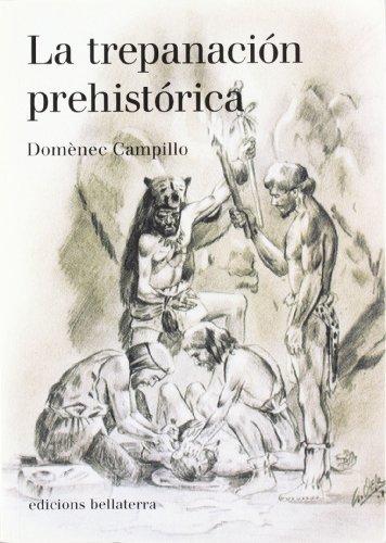 9788472903531: TREPANACION PREHISTORICA LA Bellaterra