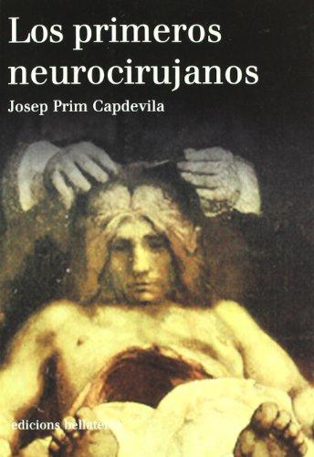 9788472903593: PRIMEROS NEUROCIRUJANOS LOS Bellaterra