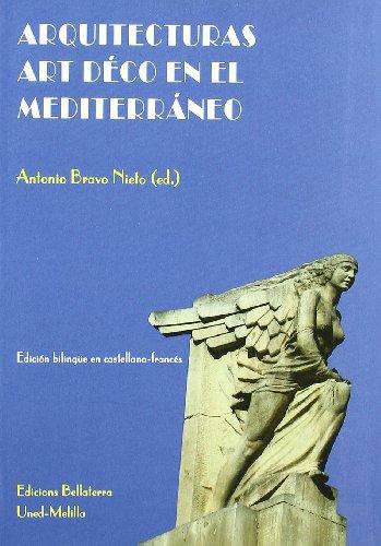 9788472904330: Arquitecturas Art Deco en el mediterraneo / Mediterranean Art Deco architecture (Spanish Edition)