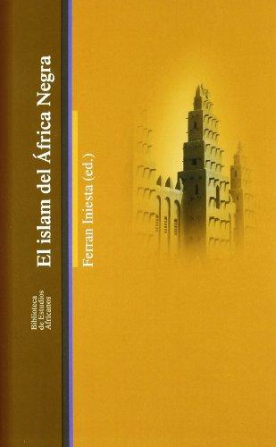 9788472904583: El Islam del África negra (Bibli.Estudios Africanos)