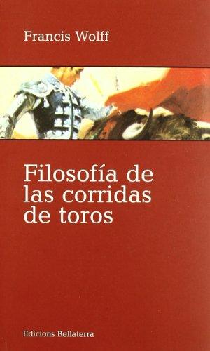9788472904842: Filosofía de las corridas de toros (Muletazos)