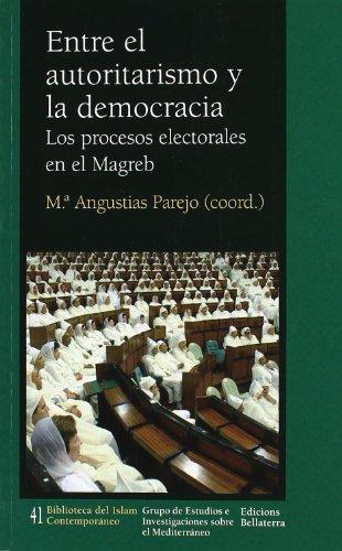 9788472904859: Entre El Autoritarismo Y La Democracia