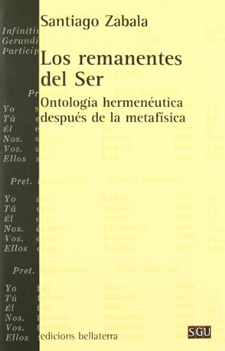 9788472904958: Los remanentes del ser (General Universitaria)