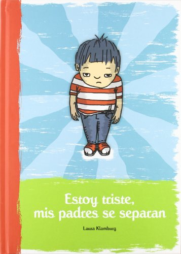 9788472905504: Estoy triste, mis padres se separan / I am Sad, my Parents are Getting Divorced (Spanish Edition)