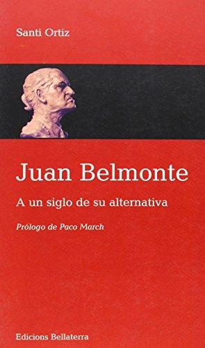 Resultado de imagen de libro Juan Belmonte. A un siglo de su alternativa.