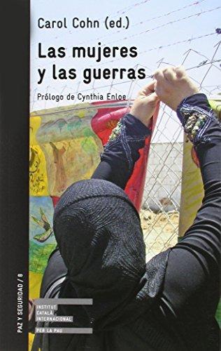 LAS MUJERES Y LAS GUERRAS: COHN, CAROL (ed.)