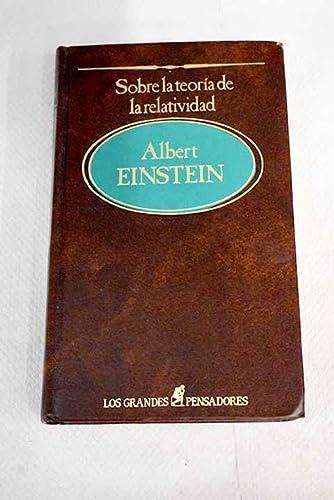 SOBRE LA TEORÍA DE LA RELATIVIDAD: Albert EINSTEIN