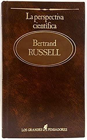 LA PERSPECTIVA CIENTÍFICA. Traducción de G. Sans: RUSSELL, Bertrand
