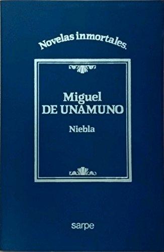 Niebla: Unamuno, Miguel De