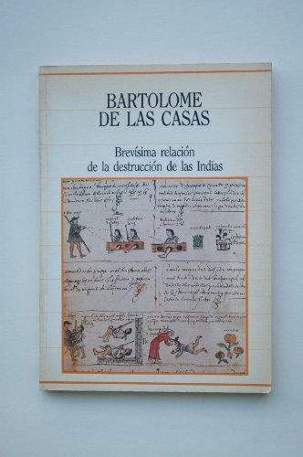 9788472917408: Brevísima relación de la destrucción de la Indias / Bartolomé de las Casas