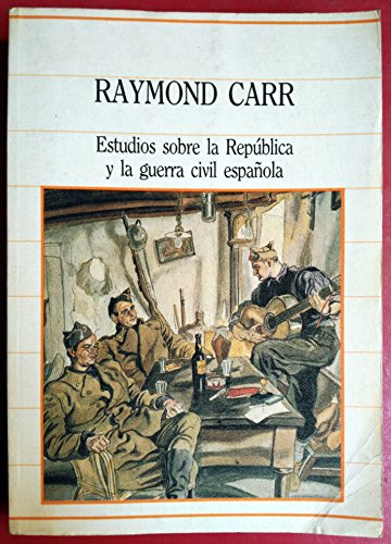 9788472918634: Estudios Sobre La Republica Y La Guerra Civil Espa