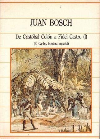 9788472919105: De Cristobal Colon A Fidel Castro I-Ii