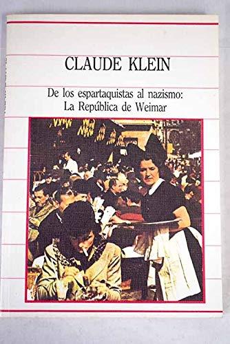 9788472919389: De los espartaquistas al nazismo: la Republica de Weimar