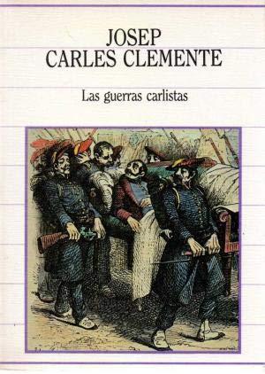 LAS GUERRAS CARLISTAS.: Clemente, Josep Carles