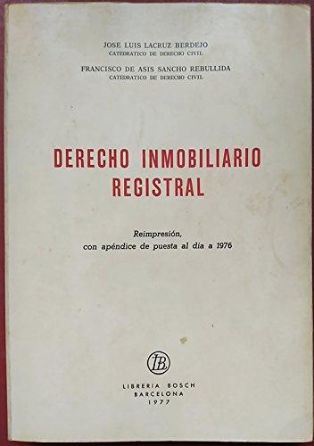 9788472940154: DERECHO INMOBILIARIO REGISTRAL.