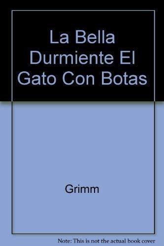 9788472972902: La Bella Durmiente El Gato Con Botas