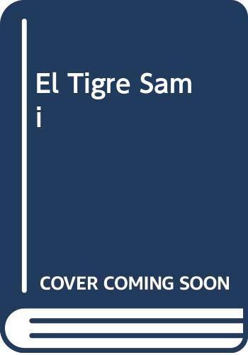9788472977334: El Tigre Sami