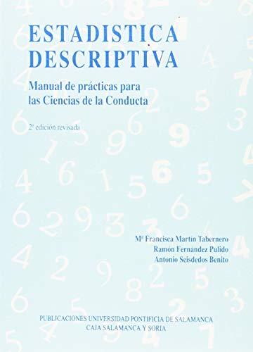 Estadística descriptiva Manual de practicas para las: Martín Tabernero, María
